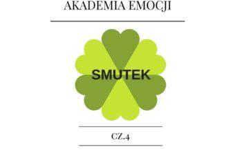 Akademia Emocji cz. 4. Smutek.
